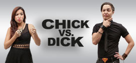 Chick Vs Dick